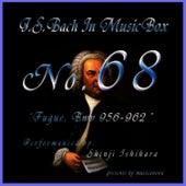 Bach In Musical Box 68 /Fugue Bwv 956-962 by Shinji Ishihara