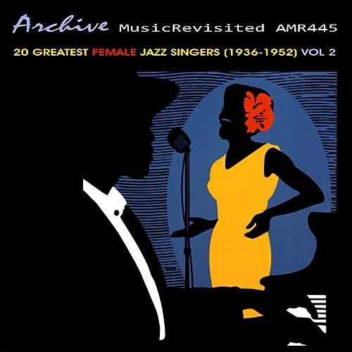20 Greatest Female Jazz Vocalists 1936-1952, Vol. 2 by Various Artists
