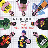 The Mix Tape Two by Goldie Lookin' Chain