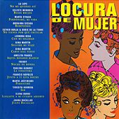 Locura de Mujer by Various Artists