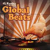 DJ Kaska Presents: Global Beats by DJ Kaska