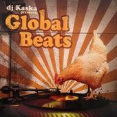 DJ Kaska Presents: Global Beats by DJ Kaska