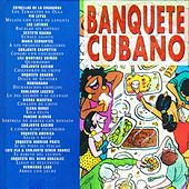 Banquete Cubano - Cuban Banquet by Various Artists