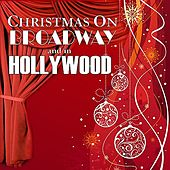 Christmas on Broadway and in Hollywood by Various Artists