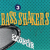 Bass Shakers Volume 3 by Various Artists