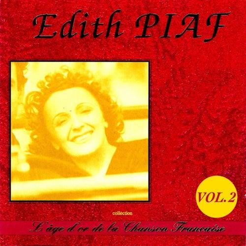 L'âge d'or de la chanson française : Edith Piaf, Vol. 2 by Edith Piaf
