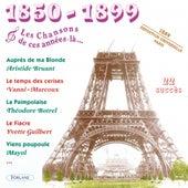 1850-1899 : Les chansons de cette année-là (Exposition Universelle Paris 1889) by Various Artists