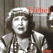 L'inoubliable Fréhel by Fréhel
