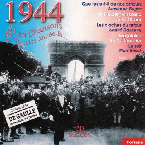 1944 : Les chansons de cette année-là (Charles De Gaulle sur les Champs Elysées) by Various Artists