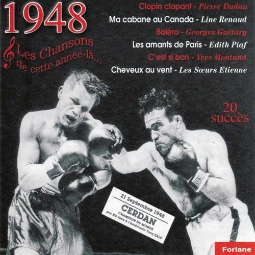 1948 : Les chansons de cette année-là (Marcel Cerdan champion du monde) by Various Artists