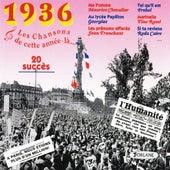 1936 : Les chansons de cette année-là (20 succès) by Various Artists
