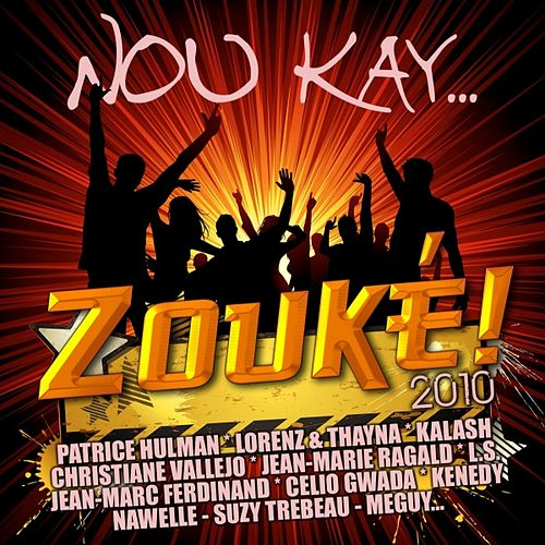 Nou Kay Zouké 2010 by Various Artists