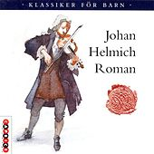 Roman: Drottingholm Music (Excerpts) / Sinfonia in F Major von Various Artists