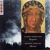 Schnittke: Requiem / Gorecki: Miserere by Various Artists