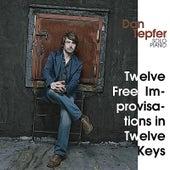 Twelve Free Improvisations in Twelve Keys by Dan Tepfer