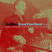 Free Your Soul E.P. by LaSeo