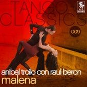Malena by Anibal Troilo con Roberto Beron
