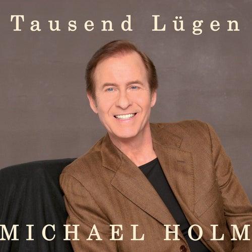 Tausend Lügen by Michael Holm
