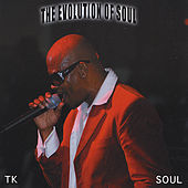 The Evolution of Soul by Tk Soul