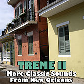 Treme II- More Classic Sounds From New Orleans by Various Artists