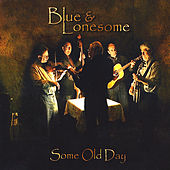 Some Old Day by Blue