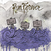 The Devil, and Death, and Me by Run Forever