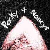 Rocky + Nancys by Rocky