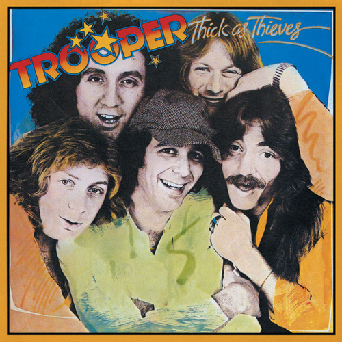 Thick As Thieves by Trooper (Hard Rock)