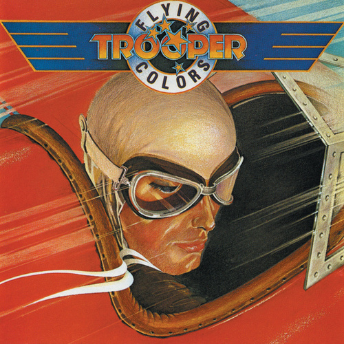 Flying Colors by Trooper (Hard Rock)