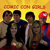 Comic Con Girls (a California Gurls Parody) Katy Perry by Screen Team
