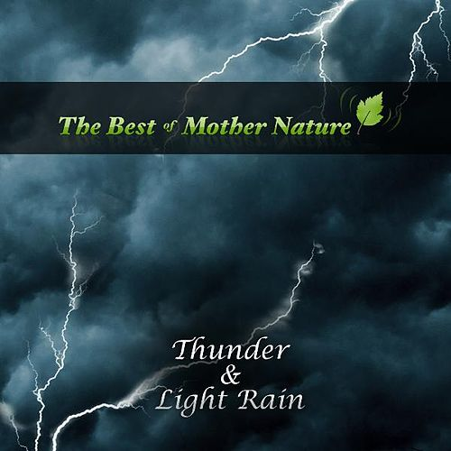 Thunderstorm Sounds by Best of Mother Nature Sounds