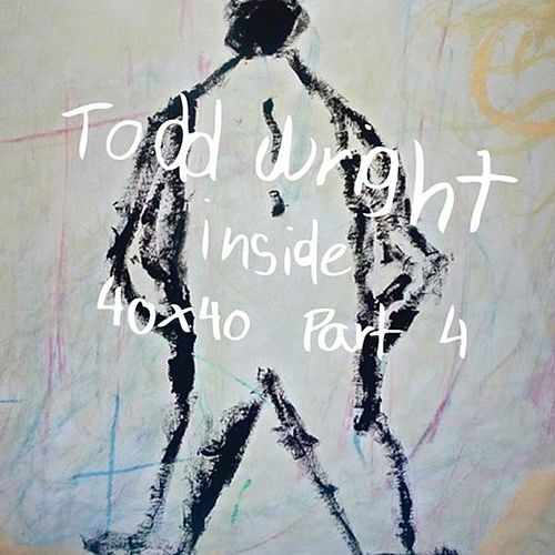 Inside by Todd Wright