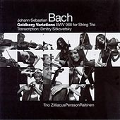 Bach: Goldberg Variations, Bwv 988 (Arr. for String Trio) by Trio ZilliacusPerssonRaitinen