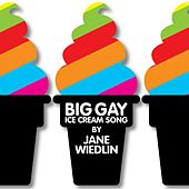 Big Gay Ice Cream Song by Jane Wiedlin