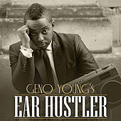 Ear Hustler by Geno Young