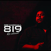 819 Re-Released by Dre Marshall