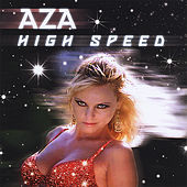 High Speed by Aza