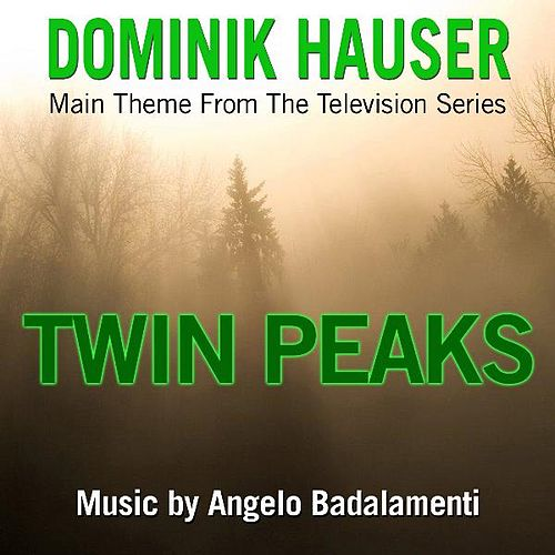 Main Theme from 'Twin Peaks' By Angelo Badalamenti by Dominik Hauser