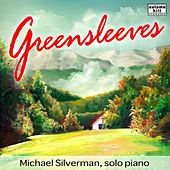 Greensleeves and Other Solo Piano Favorites by Michael Silverman
