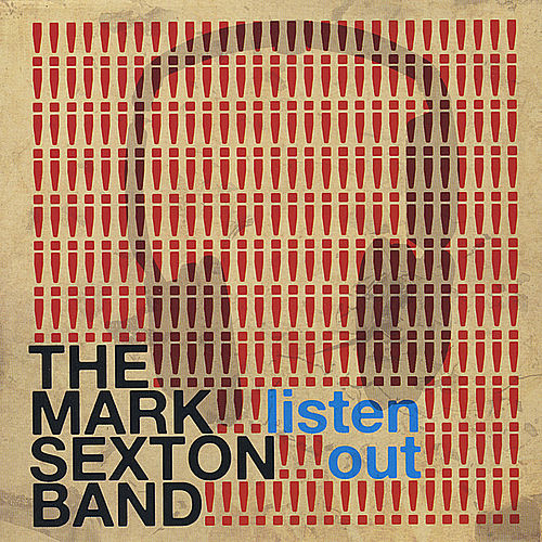 Listen Out by The Mark Sexton Band