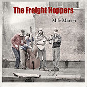 Mile Marker by The Freight Hoppers
