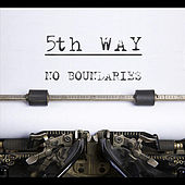 No Boundaries by Fifth Way