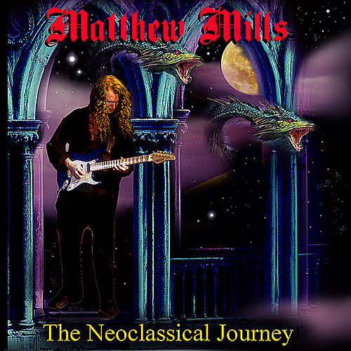 The Neoclassical Journey (remastered) by Matthew Mills