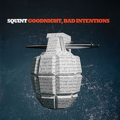 Goodnight, Bad Intentions by Squint