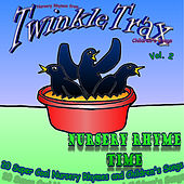 Vol. 02: Nursery Rhyme Time - 20 Super Cool Nursery Rhymes and Children's Songs by Nursery Rhymes from TwinkleTrax Children's Songs