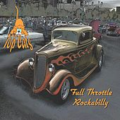 Full Throttle Rockabilly by The Topcats