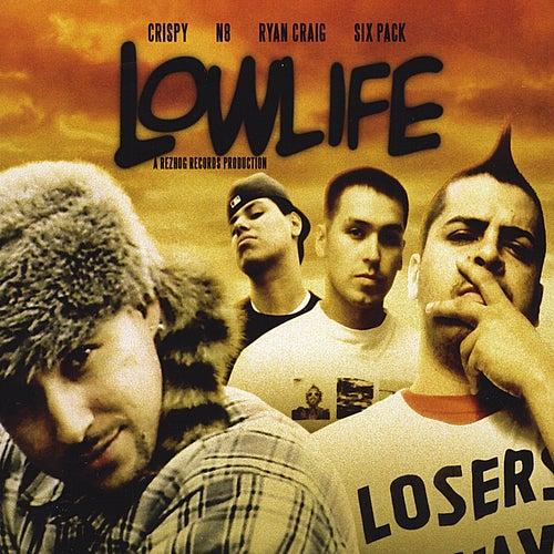 Lowlife by Rezhogs