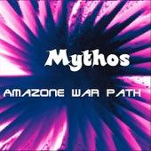 Amazone War Path by Mythos