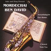 Yerushalayim Our Home / L'koved Yom Tov by Mordechai Ben David
