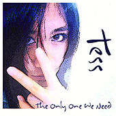 The Only One We Need by Tess